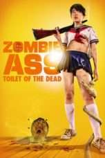 Nonton Streaming Download Drama Zombie Ass: Toilet of the Dead (2011) Subtitle Indonesia