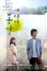 Nonton Streaming Download Drama The Spring Day of My Life (2014) Subtitle Indonesia