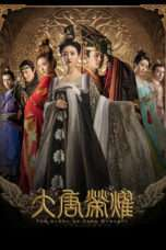 Nonton The Glory of Tang Dynasty S02 (2017) Subtitle Indonesia