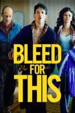 Nonton Bleed for This (2016) Subtitle Indonesia