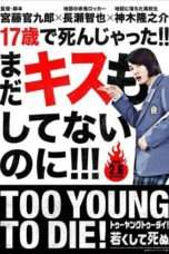 Nonton Too Young To Die! (2016) Subtitle Indonesia