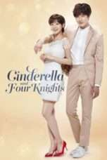 "Nonton Film Cinderella and Four Knights (<a href=""https://dramaserial.tv/year/2016/"" rel=""tag"">2016</a>) 