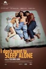 Nonton Streaming Download Drama I Don't Want to Sleep Alone (2006) Subtitle Indonesia
