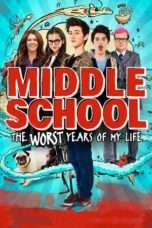 Nonton Middle School: The Worst Years of My Life (2016) Subtitle Indonesia