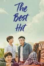 Nonton Streaming Download Drama The Best Hit (2017) Subtitle Indonesia