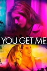 Nonton Streaming Download Drama You Get Me (2017) Subtitle Indonesia