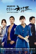 Nonton Streaming Download Drama Dr. Champ (2010) Subtitle Indonesia