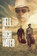 Nonton Hell or High Water (2016) Subtitle Indonesia
