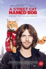 Nonton A Street Cat Named Bob (2016) Subtitle Indonesia