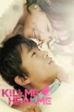 "Nonton Film Kill Me, Heal Me (<a href=""https://dramaserial.tv/year/2015/"" rel=""tag"">2015</a>) 