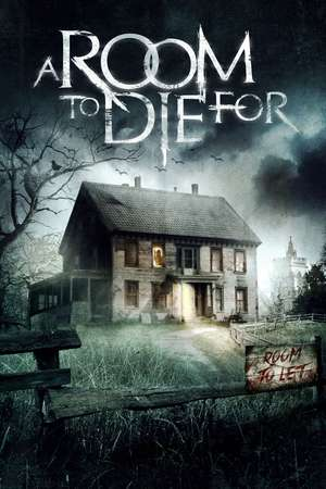 Nonton Film A Room to Die For 2017 Sub Indo