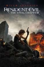 Nonton Resident Evil: The Final Chapter (2016) Subtitle Indonesia