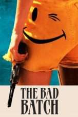 Nonton Streaming Download Drama The Bad Batch (2017) Subtitle Indonesia