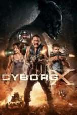 Nonton Streaming Download Drama Cyborg X (2016) Subtitle Indonesia