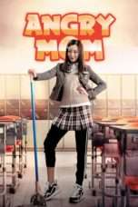 Nonton Angry Mom (2015) Subtitle Indonesia