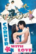 Nonton Streaming Download Drama Corner With Love (2007) Subtitle Indonesia