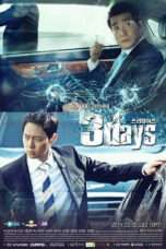 Nonton Streaming Download Drama Three Days (2014) Subtitle Indonesia