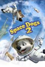 Nonton Streaming Download Drama Space Dogs 2 (2014) Subtitle Indonesia
