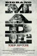 Nonton Streaming Download Drama BIGBANG MADE (2016) Subtitle Indonesia