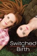 Nonton Switched at Birth Season 04 (2011) Subtitle Indonesia