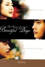 Nonton Streaming Download Drama Beautiful Days (2001) Subtitle Indonesia