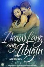 Nonton Streaming Download Drama Ikaw Lang ang Iibigin (2017) Subtitle Indonesia