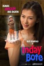 Nonton Streaming Download Drama Inday Bote (2015) Subtitle Indonesia