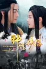 Nonton Streaming Download Drama The Romance of the Condor Heroes (2014) Subtitle Indonesia
