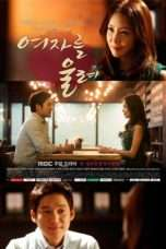 "Nonton Film Make a Woman Cry (<a href=""https://dramaserial.tv/year/2015/"" rel=""tag"">2015</a>) 