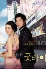 Nonton Streaming Download Drama Mr. Goodbye (2006) Subtitle Indonesia