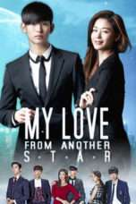 Nonton Streaming Download Drama My Love From Another Star / You Who Came From the Stars (2013) Subtitle Indonesia