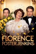 Nonton Florence Foster Jenkins (2016) Subtitle Indonesia