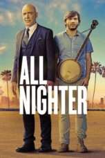 Nonton Film All Nighter Download Streaming Movie Bioskop Subtitle Indonesia