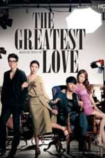 Nonton The Greatest Love (2011) Subtitle Indonesia