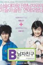 Nonton Streaming Download Drama My Boyfriend Is Type B (2005) Subtitle Indonesia