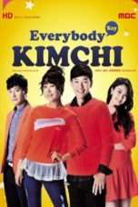Nonton Streaming Download Drama Everybody, Kimchi! (2014) Subtitle Indonesia