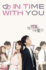 Nonton Streaming Download Drama In Time with You (2011) Subtitle Indonesia