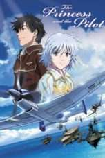 Nonton Streaming Download Drama The Princess and the Pilot (2011) Subtitle Indonesia