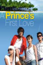 Nonton Film First Love of a Royal Prince Download Streaming Movie Bioskop Subtitle Indonesia