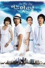 Nonton Streaming Download Drama One Fine Day (2006) Subtitle Indonesia