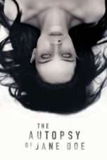 Nonton Streaming Download Drama The Autopsy of Jane Doe (2016) Subtitle Indonesia