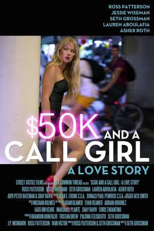 Nonton Film $50K and a Call Girl: A Love Story 2014 Sub Indo