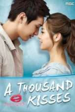 Nonton Streaming Download Drama A Thousand Kisses (2011) Subtitle Indonesia