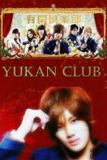 Nonton Streaming Download Drama Yukan Club (2007) Subtitle Indonesia