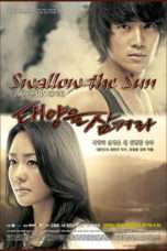 Nonton Swallow the Sun (2009) Subtitle Indonesia