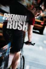 Nonton Streaming Download Drama Premium Rush (2012) Subtitle Indonesia