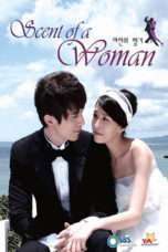 Nonton Streaming Download Drama Scent of a Woman (2011) Subtitle Indonesia