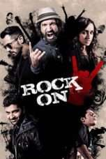 Nonton Rock On 2 (2016) Subtitle Indonesia