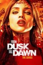 Nonton From Dusk till Dawn: The Series Season 02 (2014) Subtitle Indonesia