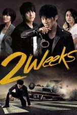 Nonton Two Weeks (2013) Subtitle Indonesia